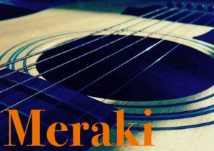 Meraki guitar